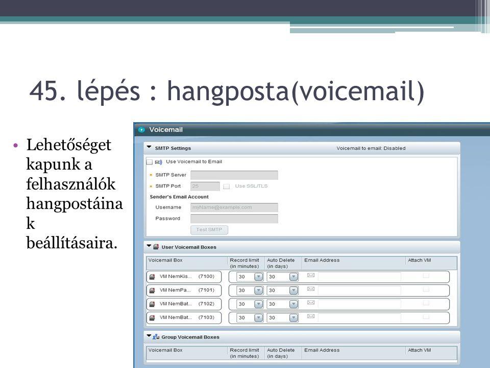 45. lépés : hangposta(voicemail)