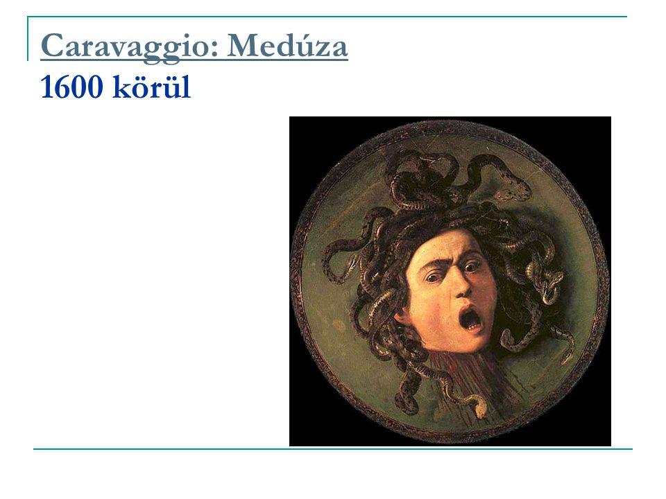 Caravaggio: Medúza 1600 körül