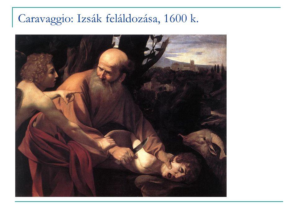 Caravaggio: Izsák feláldozása, 1600 k.