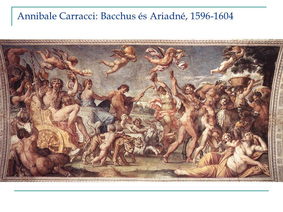Annibale Carracci: Bacchus és Ariadné, 1596-1604