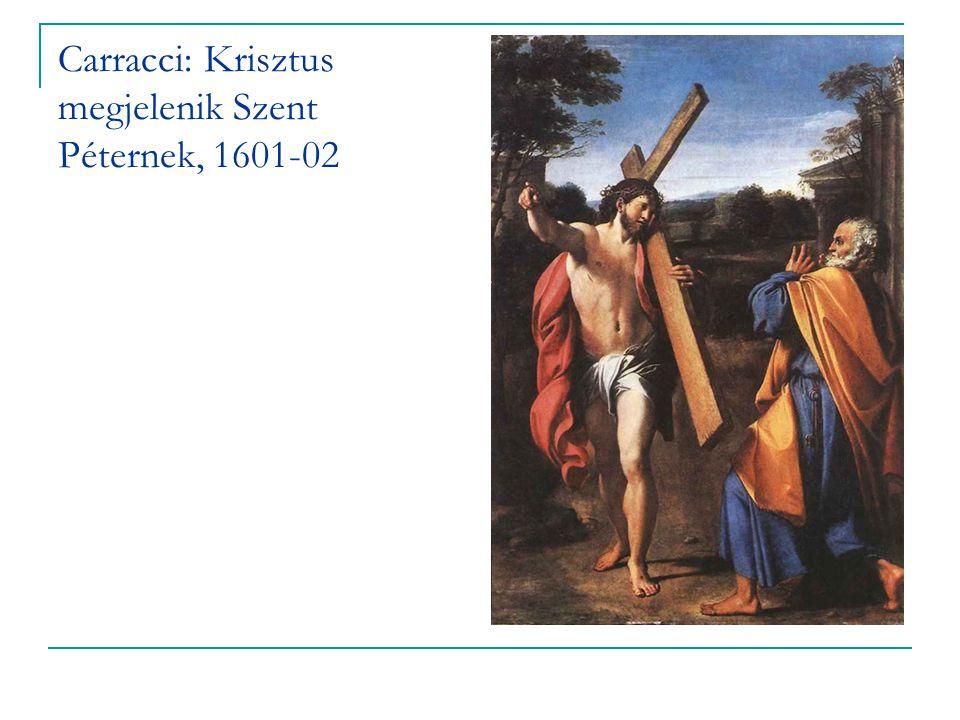 Carracci: Krisztus megjelenik Szent Péternek, 1601-02