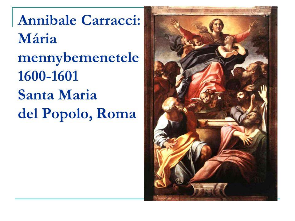 Annibale Carracci: Mária mennybemenetele 1600-1601 Santa Maria del Popolo, Roma