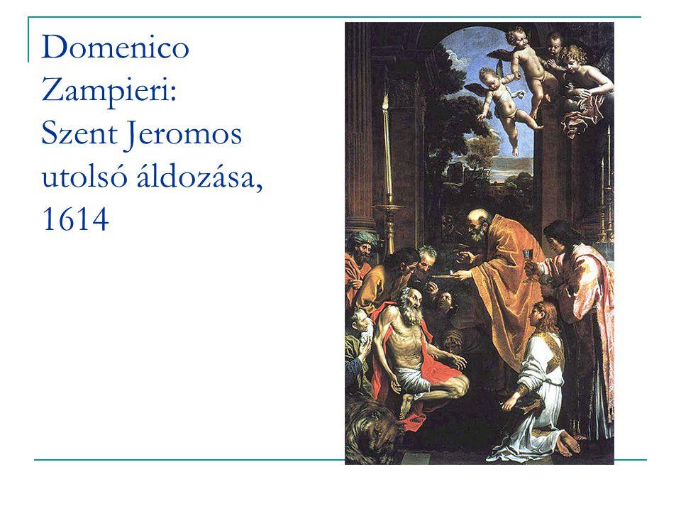 Domenico Zampieri: Szent Jeromos utolsó áldozása, 1614