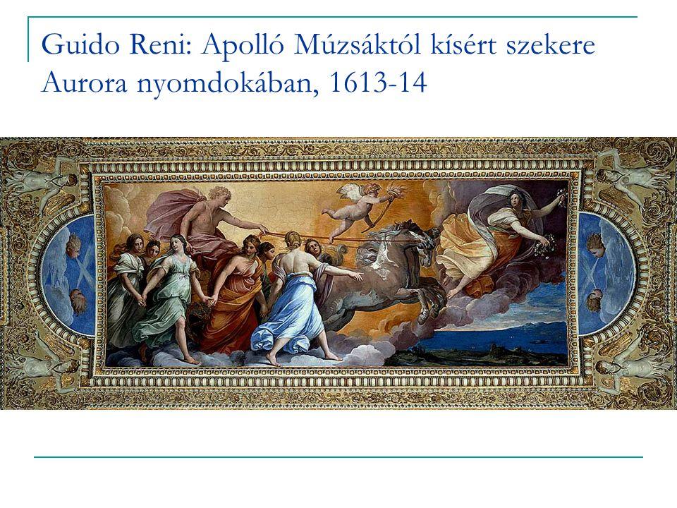 Guido Reni: Apolló Múzsáktól kísért szekere Aurora nyomdokában, 1613-14