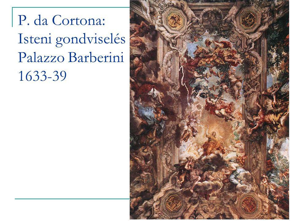 P. da Cortona: Isteni gondviselés Palazzo Barberini 1633-39