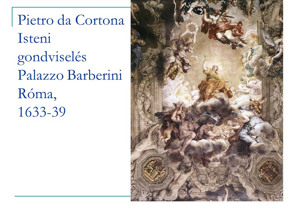 Pietro da Cortona Isteni gondviselés Palazzo Barberini Róma, 1633-39