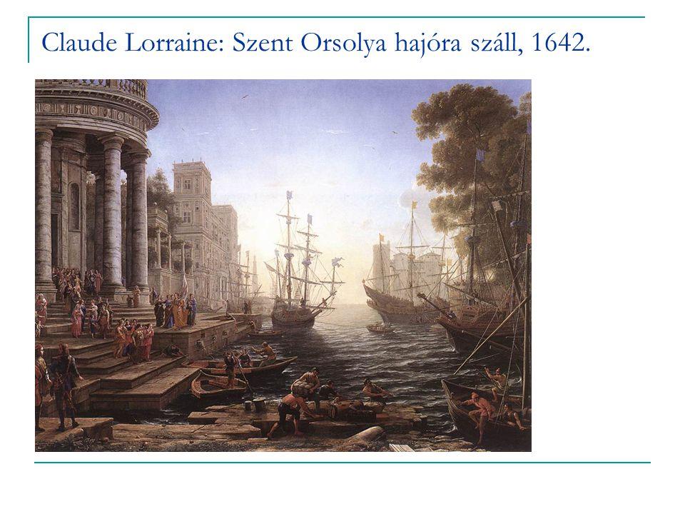 Claude Lorraine: Szent Orsolya hajóra száll, 1642.