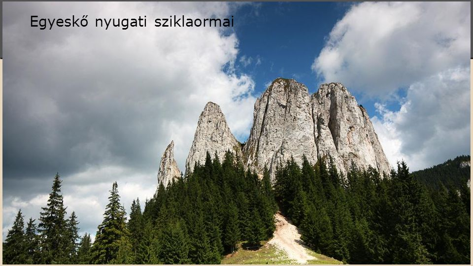 Egyeskő nyugati sziklaormai