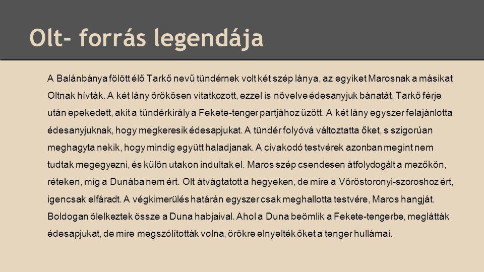 Olt- forrás legendája