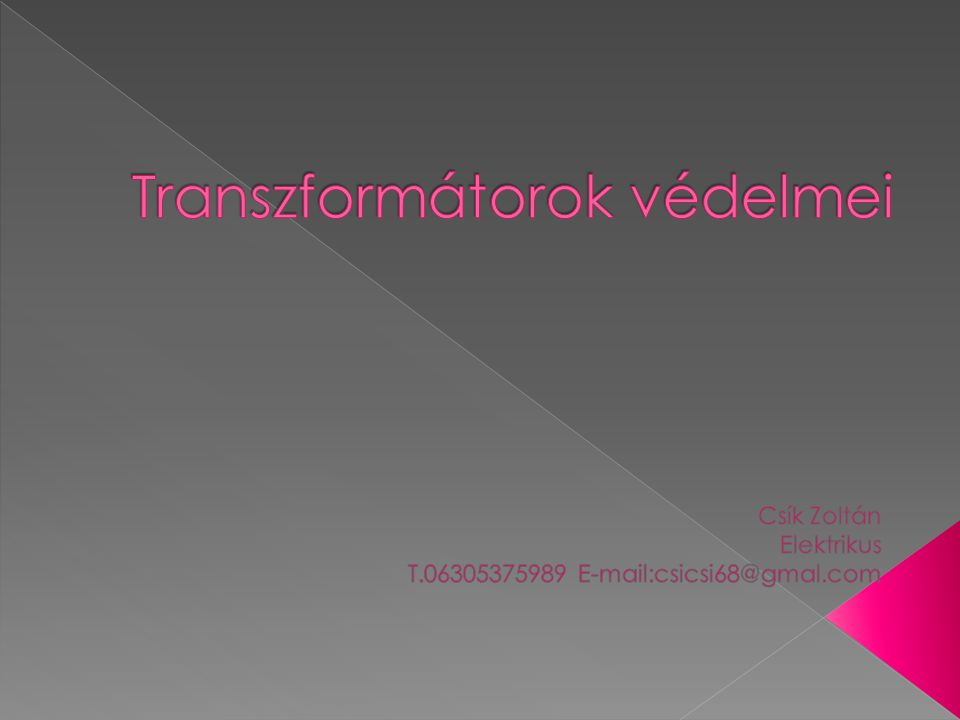 Transzformátorok védelmei
