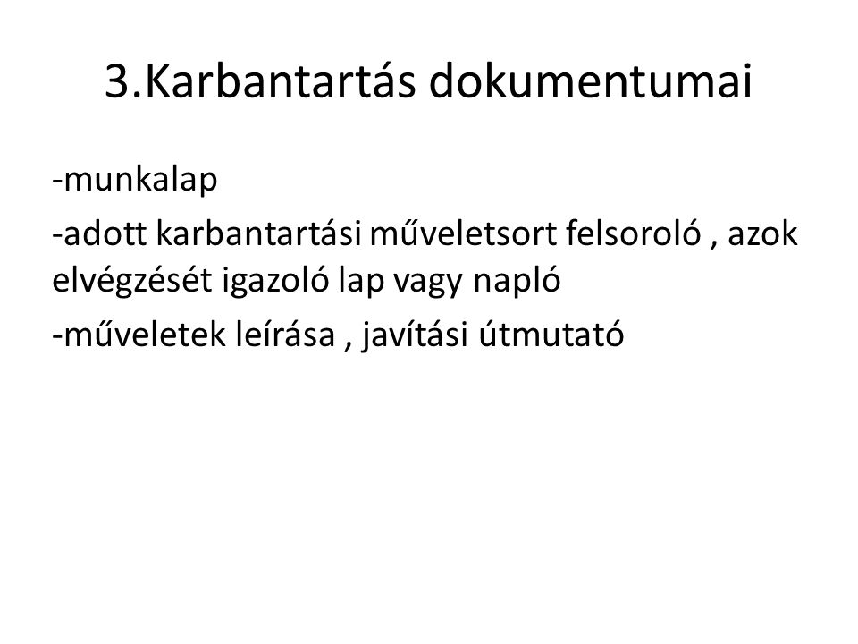 3.Karbantartás dokumentumai