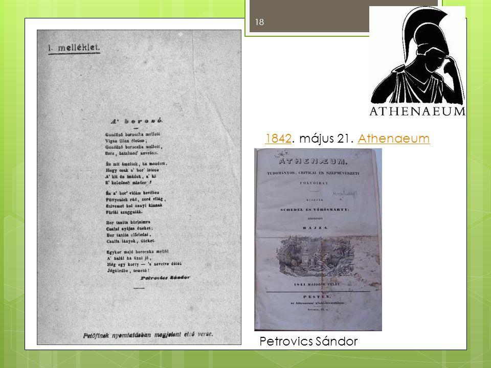 1842. május 21. Athenaeum Petrovics Sándor