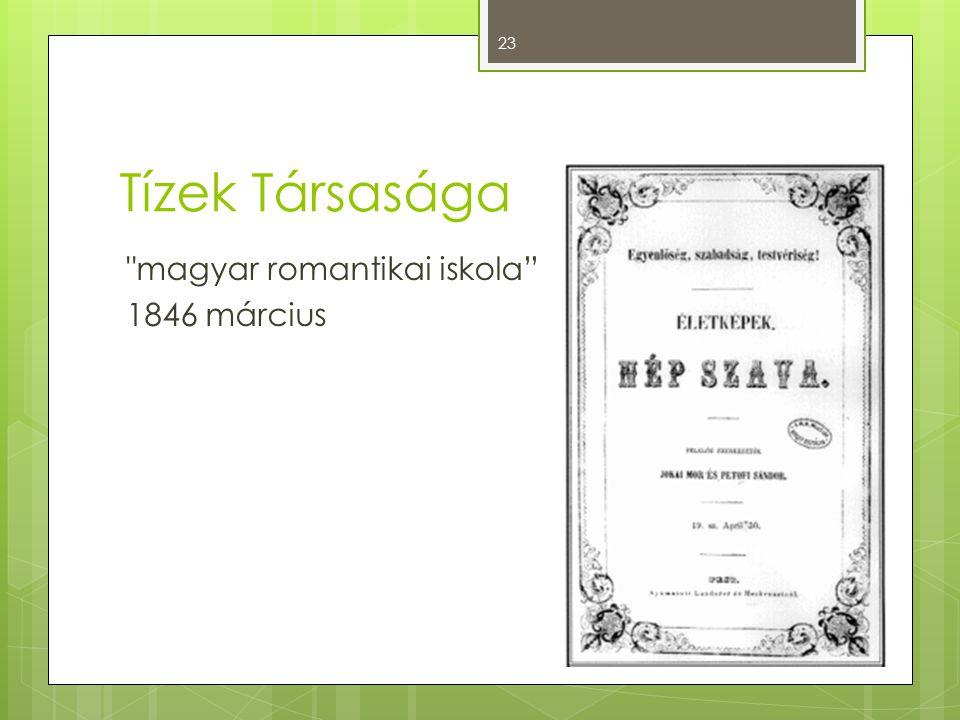 Tízek Társasága magyar romantikai iskola 1846 március