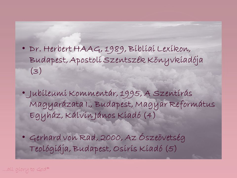 Dr. Herbert HAAG, 1989, Bibliai Lexikon, Budapest, Apostoli Szentszék Könyvkiadója (3)