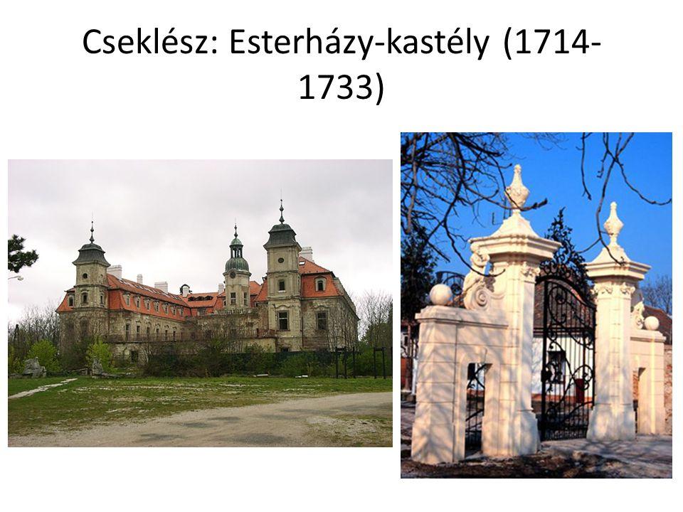 Cseklész: Esterházy-kastély (1714-1733)