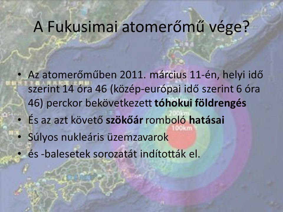 A Fukusimai atomerőmű vége