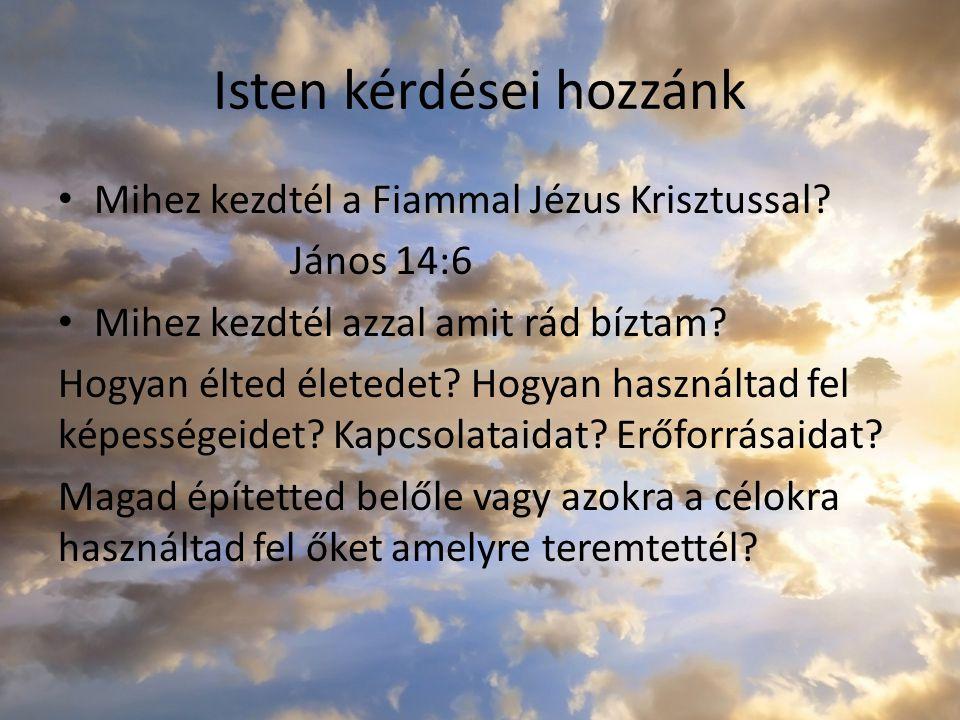 Isten kérdései hozzánk