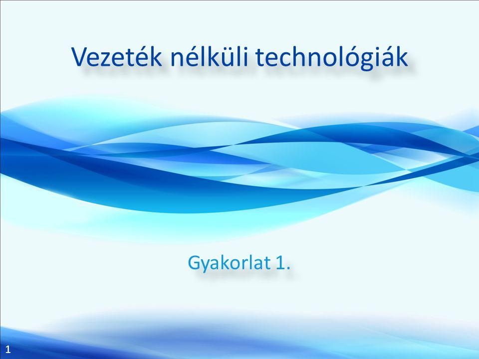 Vezeték nélküli technológiák
