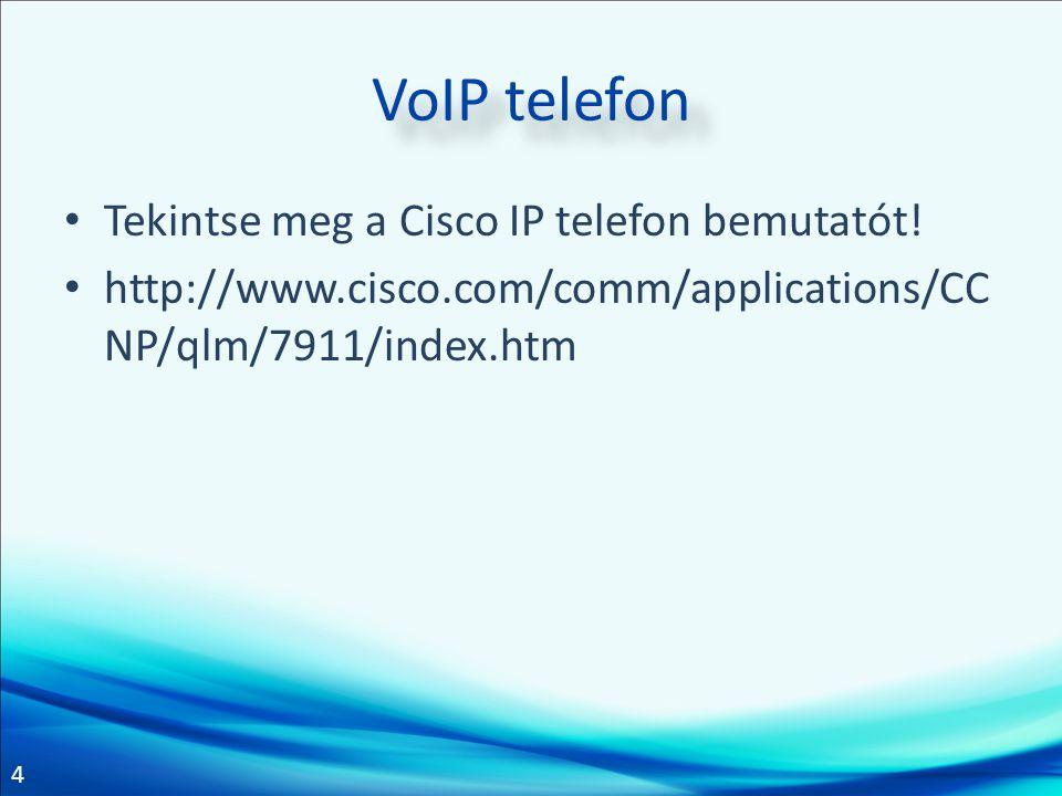 VoIP telefon Tekintse meg a Cisco IP telefon bemutatót!