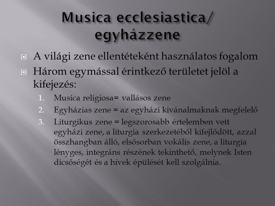 Musica ecclesiastica/ egyházzene