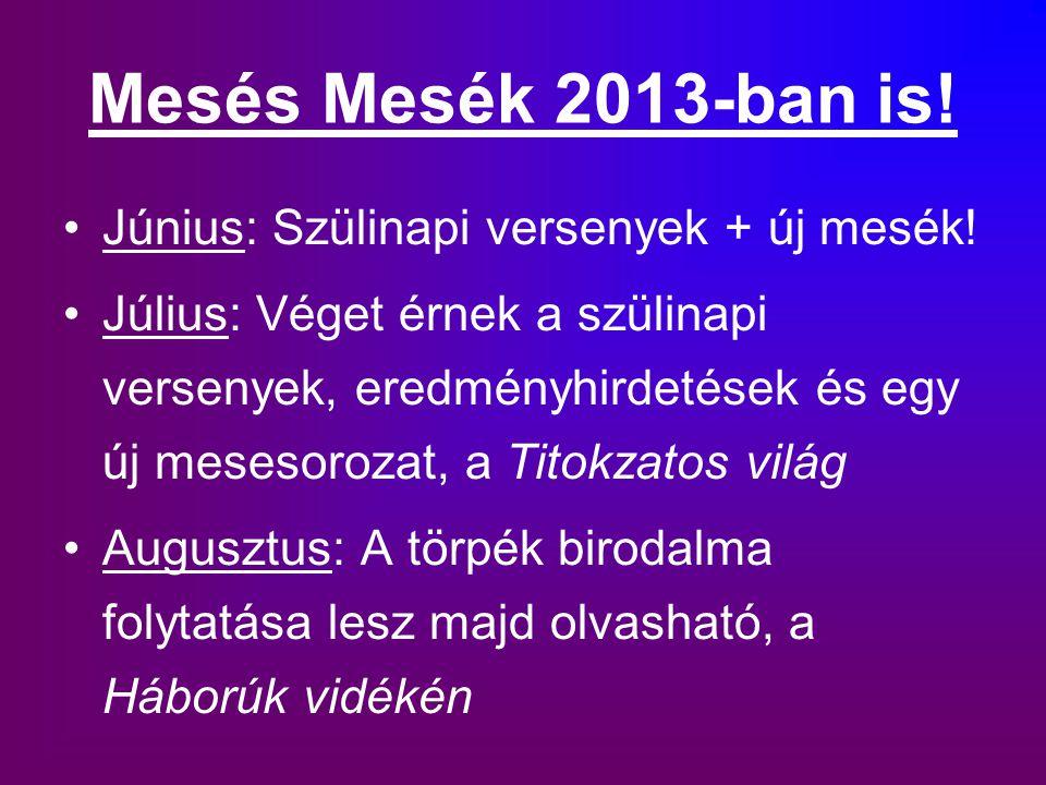 Mesés Mesék 2013-ban is! Június: Szülinapi versenyek + új mesék!