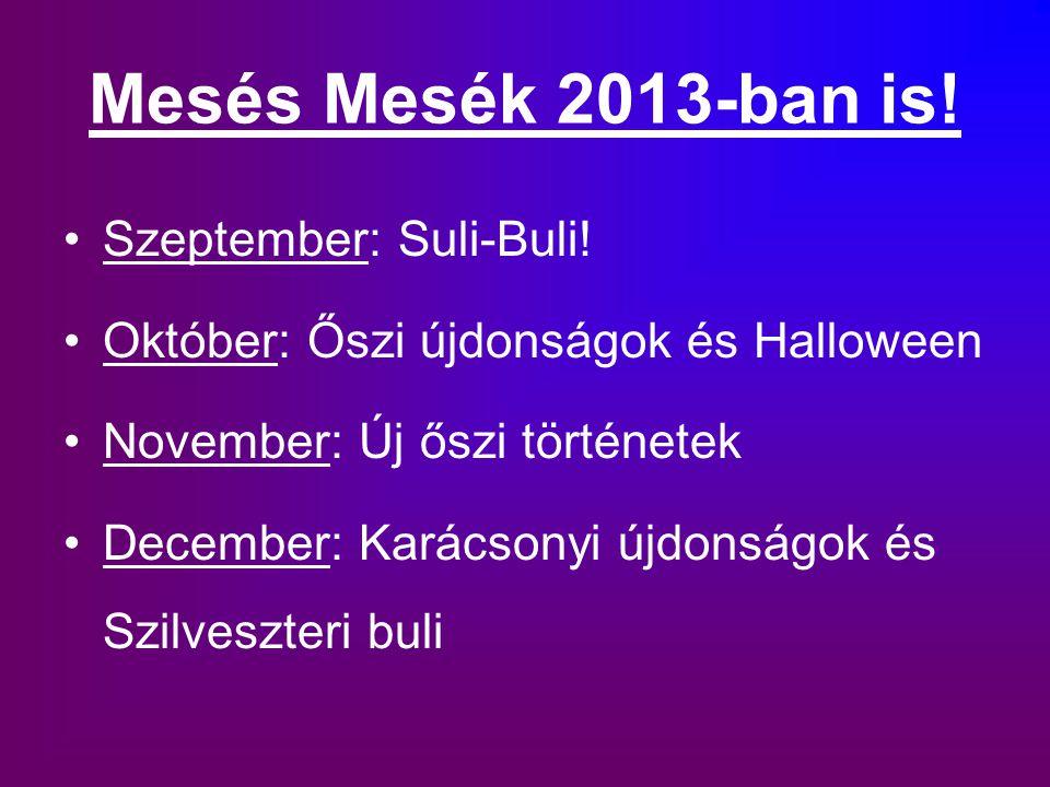 Mesés Mesék 2013-ban is! Szeptember: Suli-Buli!
