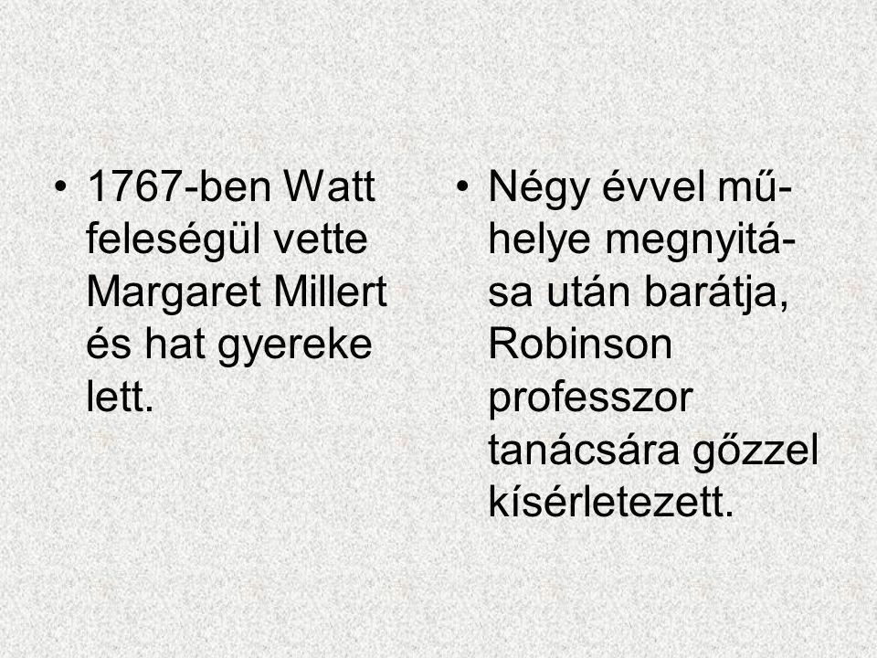 1767-ben Watt feleségül vette Margaret Millert és hat gyereke lett.