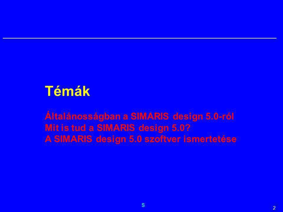 Témák Általánosságban a SIMARIS design 5.0-ról