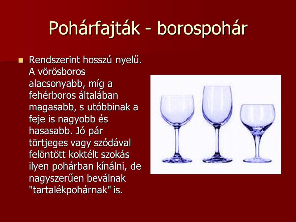 Pohárfajták - borospohár