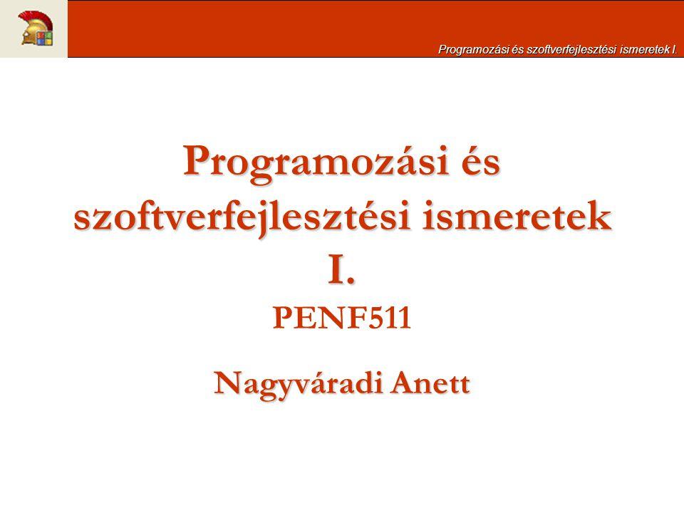 Programozási és szoftverfejlesztési ismeretek I. PENF511