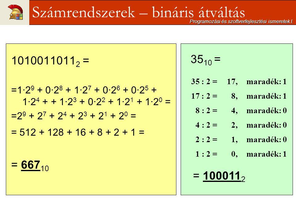 Számrendszerek – bináris átváltás