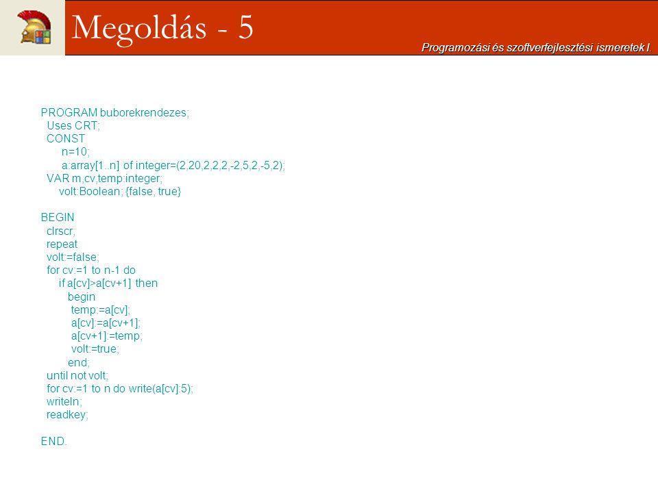 Megoldás - 5 Programozási és szoftverfejlesztési ismeretek I.