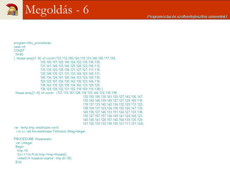 Megoldás - 6 Programozási és szoftverfejlesztési ismeretek I.