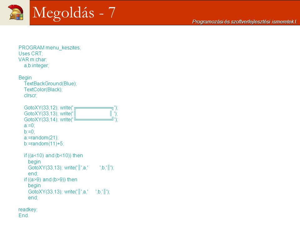Megoldás - 7 Programozási és szoftverfejlesztési ismeretek I.
