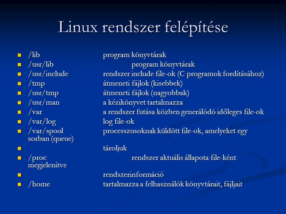 Linux rendszer felépítése