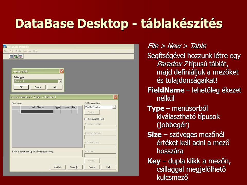 DataBase Desktop - táblakészítés