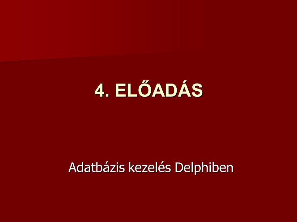 Adatbázis kezelés Delphiben