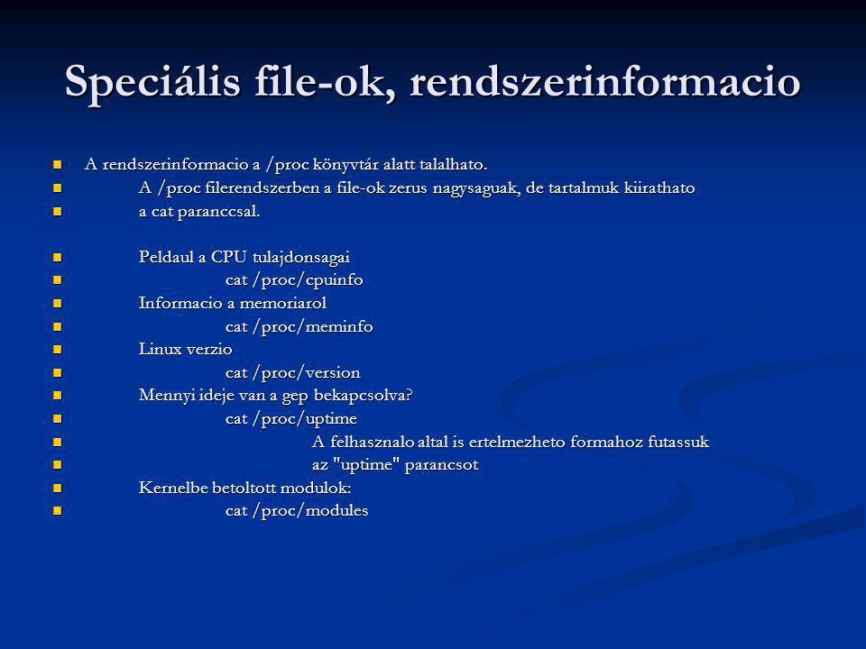 Speciális file-ok, rendszerinformacio