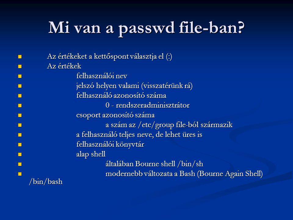 Mi van a passwd file-ban