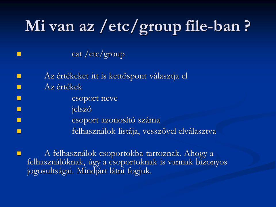Mi van az /etc/group file-ban