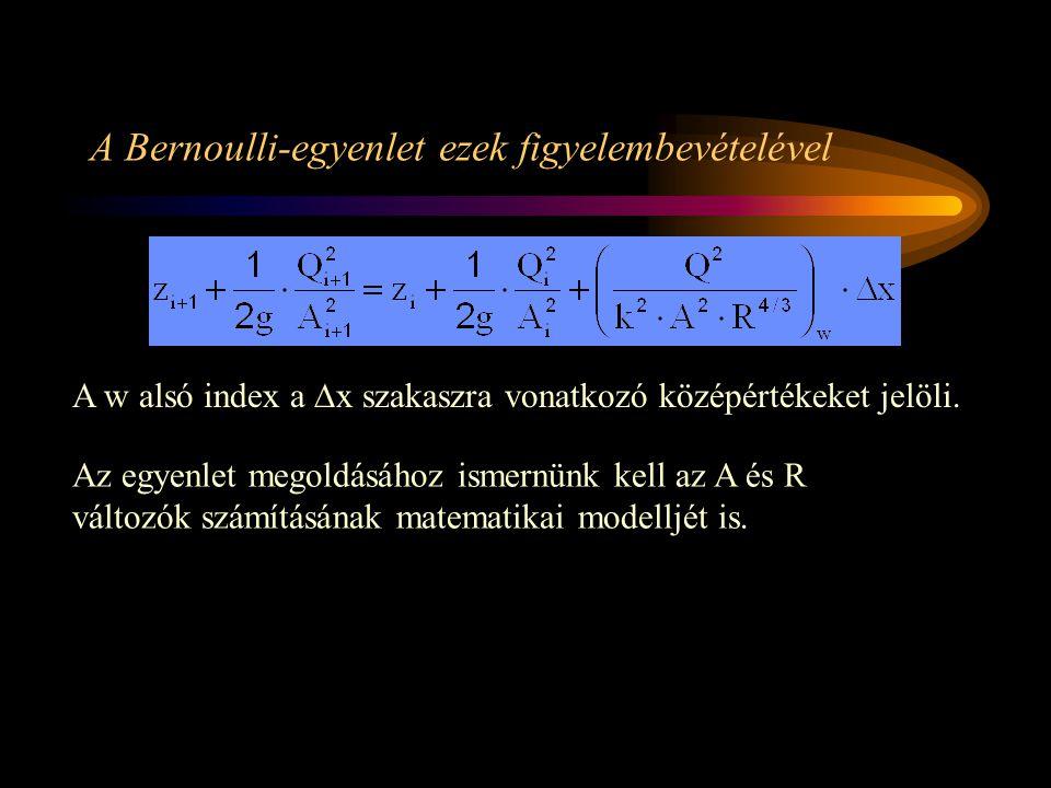 A Bernoulli-egyenlet ezek figyelembevételével