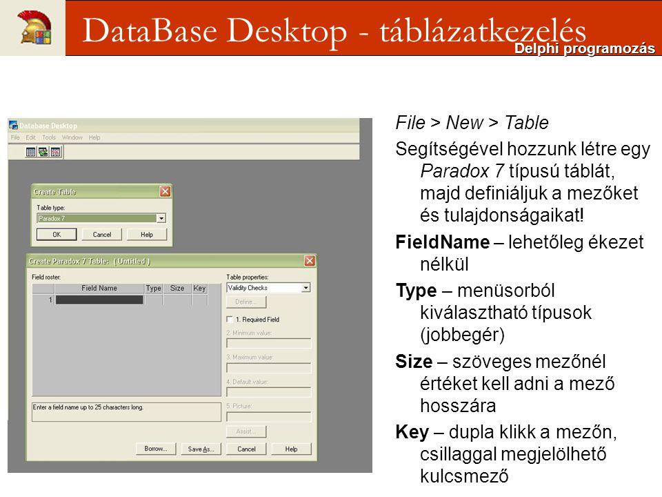 DataBase Desktop - táblázatkezelés