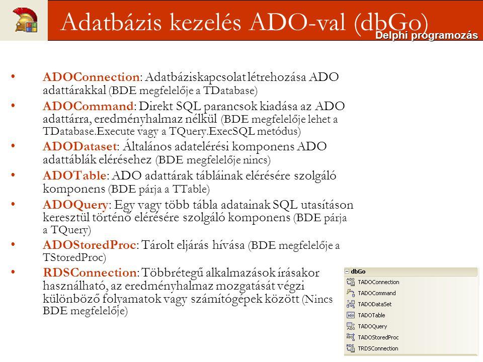 Adatbázis kezelés ADO-val (dbGo)
