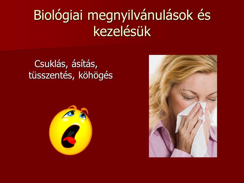 Biológiai megnyilvánulások és kezelésük
