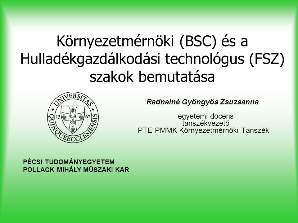 Környezetmérnöki (BSC) és a Hulladékgazdálkodási technológus (FSZ) szakok bemutatása