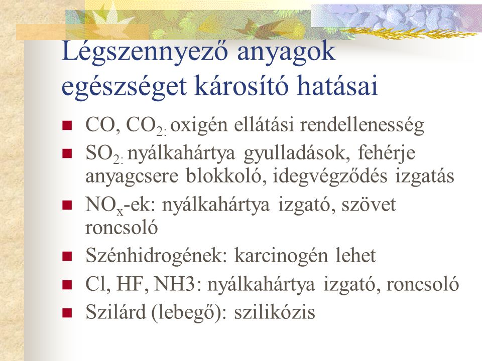 Légszennyező anyagok egészséget károsító hatásai