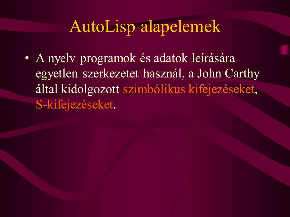 AutoLisp alapelemek