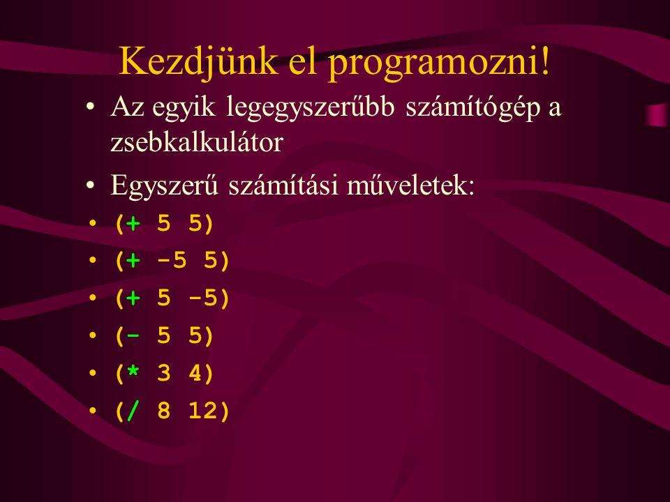 Kezdjünk el programozni!
