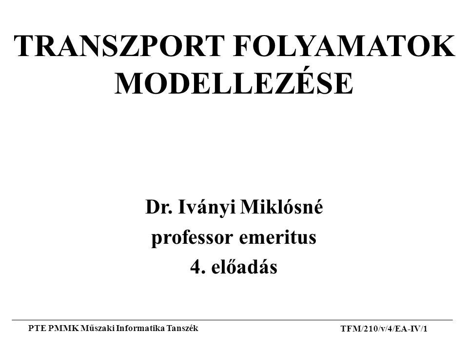 TRANSZPORT FOLYAMATOK MODELLEZÉSE