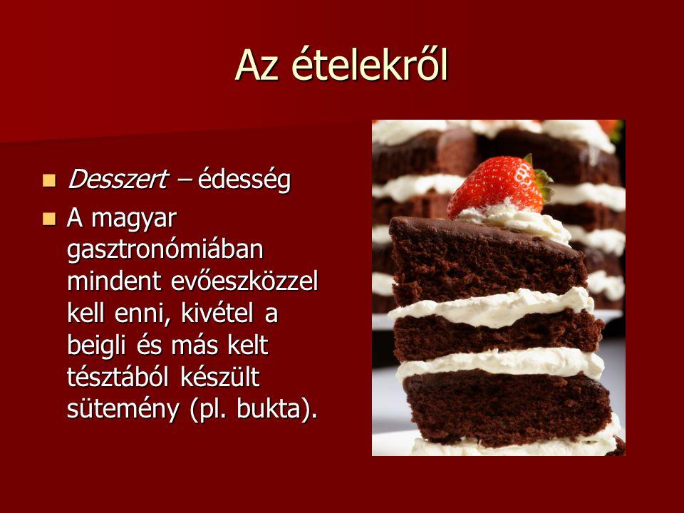 Az ételekről Desszert – édesség